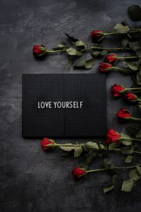 Compassion for Yourself and Practicing Self-Love